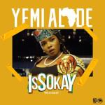 MP3 : Yemi Alade - Issokay