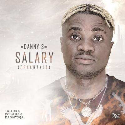 MP3 : Danny S - Salary (Freestyle)