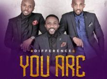 MP3 : Difference - You Are
