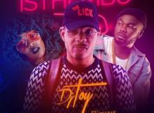 MP3 : DJ Toy – Isthembu ft. Moonchild X Slimcase