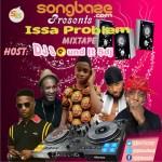 MIXTAPE: DJ Sound It Sdj - Issa Problem Mix