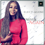 MP3 : Elect Agoni - Never Again