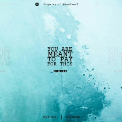 FreeBeat: Deeal - You Are Meant To Pay For This