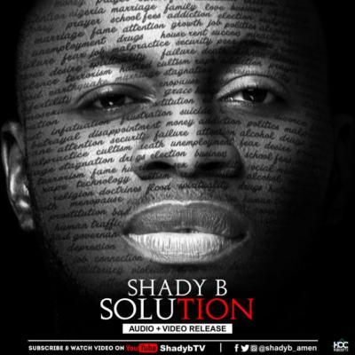 MP3 + VIDEO: Shady B - Solution