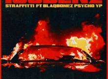 MP3 : Straffitti  Ft. Blaqbonez & Psycho YP - 100 Benz