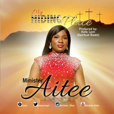 MP3 : Minister Aitee - My Hiding Place