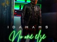 VIDEO: Idahams - No One Else