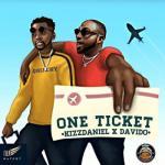 MP3 : Kizz Daniel - One Ticket ft. Davido (Prod. by Major Bangz)