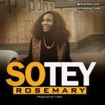 MP3 : Rosemary - Sotey