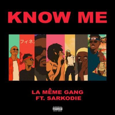 MP3 : La Meme Gang x Sarkodie - Know Me