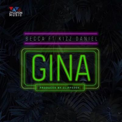 MP3 + VIDEO: Becca - Gina Ft. Kizz Daniel