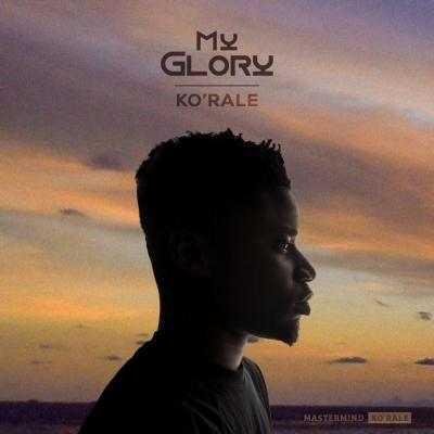 MP3 : Ko'rale - My Glory