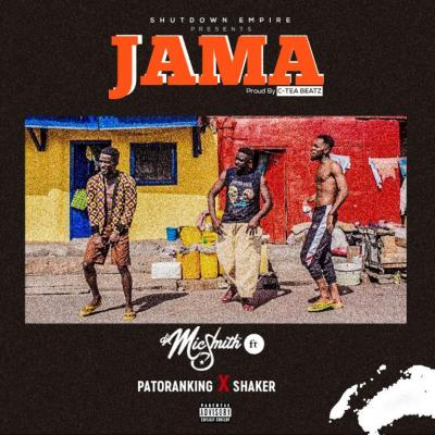 MP3 : DJ Mic Smith - Jama ft. Patoranking & Shaker (Prod. C-Tea Beatz)
