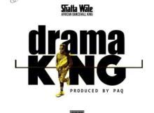 MP3 : Shatta Wale - Drama King