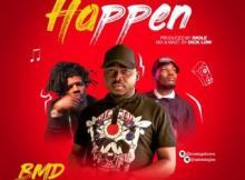 MP3 : BMD Ft. Jhybo X Qdot - Happen
