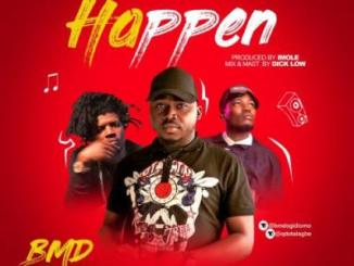 MP3 : BMD Ft. Jhybo X Qdot - Happen