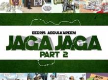 MP3 : Eedris Abdulkareem - Jaga Jaga (Pt. II)