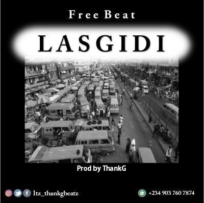 FREEBEAT: ThankG - Lasgidi (Afro Dancehall Beat)