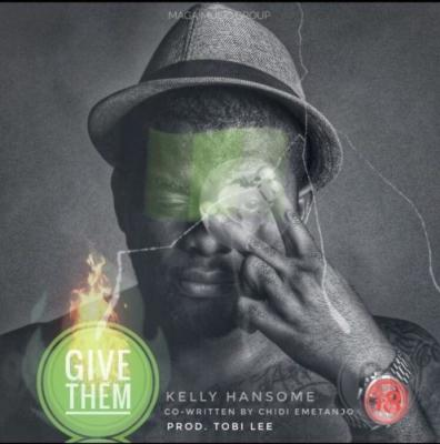 MP3 : Kelly Hansome - Give Them