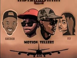 MP3 : Motion Tellers - Ndizamshini Remix ft Catzico