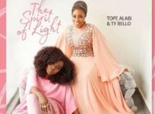 MP3 : Tope Alabi X TY Bello - Olowo Ina
