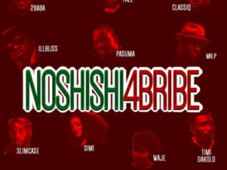 Music Lyrics: 2Baba, Simi, Pasuma, Falz x Mr P x Slimcase & Others - No Shishi 4 Bribe