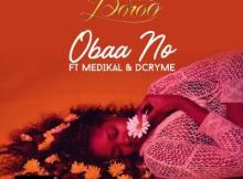 MP3 : Nana Boroo - Obaa No Feat. Medikal & Dr Cryme