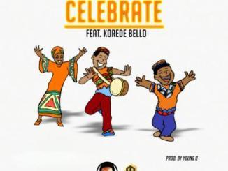 MP3 : DJ Turbo D X Korede Bello - Celebrate