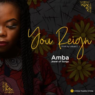 MP3 : Amba (Jewel of songs) - You Reign