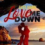 MP3 : Busy Signal - Love Me Down