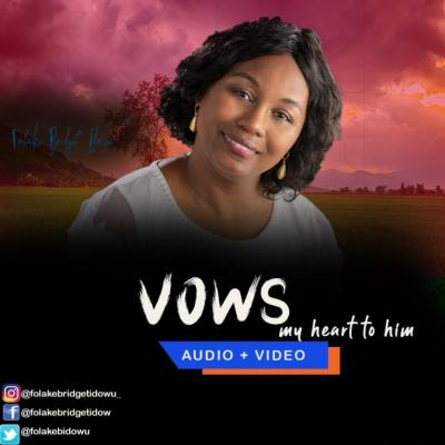 MUSIC: Folake Bridget Idowu - Vows (My Heart for Him)