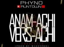 MP3 : Runtown & Phyno - Anamachi Versace
