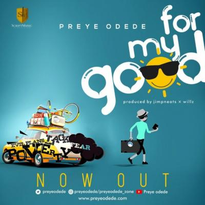 MP3 : Preye Odede - For My Good
