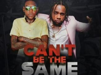 MP3 : Squash - Can't Be The Same ft. Vybz