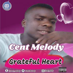 MP3 : Cent Melody - Grateful Heart (Prod. Kosoro)