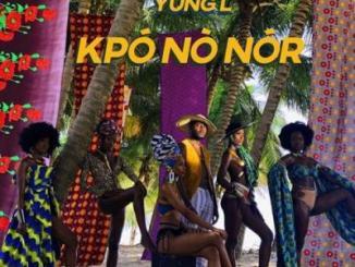 MP3 : Yung L - Kpononor (Prod. Chopstix)