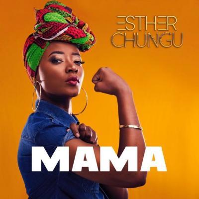 MP3: Esther Chungu - Mama
