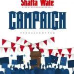 MP3: Shatta Wale - Campaign