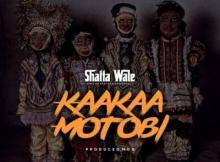 MP3:  Shatta Wale - Kaakaa Motobi