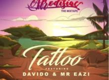 Lyrics: Del B - Tattoo Lyrics ft Davido & Mr Eazi