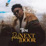 Teni - Party Next Door