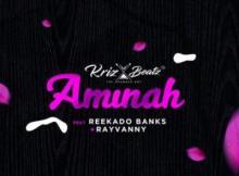 MP3: Krizbeatz x Reekado Banks x Rayvanny - Aminah