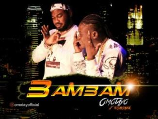 MP3: Omotayo Feat. Slimcase - Bam Bam