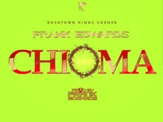 MP3: Frank Edwards - Chioma
