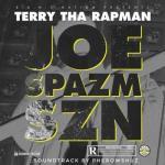 MP3: Terry Tha Rapman - Joe Spazm SZN