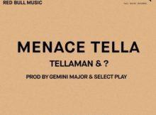 MP3: Tellaman & ? - Menace Tella