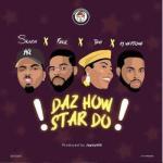 Lyrics: Skiibii x Falz x Teni x DJ Neptune - Daz How Star Do