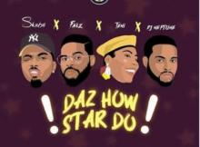 Lyrics: Skiibii x Falz x Teni x DJ Neptune - Daz How Star Do