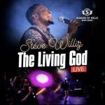 LIVE VIDEO: Steve Williz - The Living God