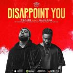 MP3: Tspize - Disappoint You Ft Sarkodie